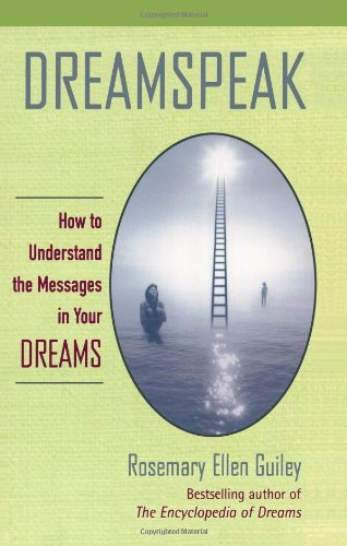 Dreamspeak: How to Understand the Messages in Your Dreams 9780425181423