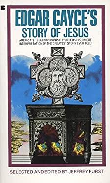 Edgar Cayce's Story of Jesus 9780425103272