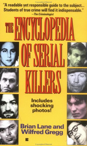 Encyclopedia of Serial Killers 9780425152133