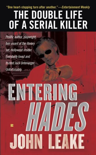 Entering Hades: The Double Life of a Serial Killer 9780425228012