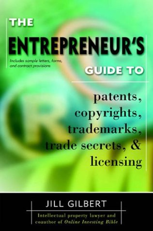 Entrepreneur's Guide to Patents, Copyrights, Trademarks, Trade Secrets 9780425194096