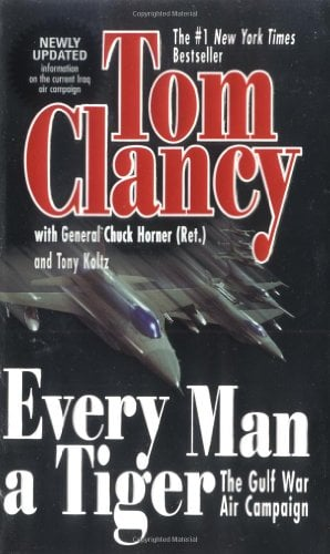 Every Man a Tiger: The Gulf War Air Campaign 9780425207369