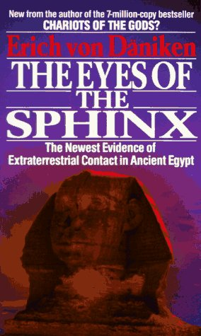 Eyes of the Sphinx: The Newest Evidence of Ali, Th 9780425151303