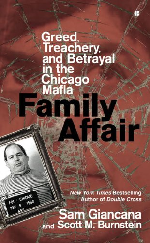 Family Affair: Treachery, Greed, and Betrayal in the Chicago Mafia 9780425228319