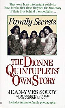 Family Secrets: The Dionne Quintuplets' Autobiography 9780425156902