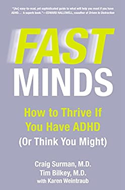 Fast Minds: How to Thrive If You Have ADHD (or Think You Might) 9780425252833