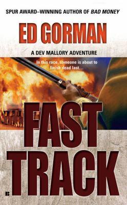 Fast Track: A Dev Mallory Adventure 9780425211045