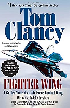 Fighter Wing: A Guided Tour of an Air Force Combat Wing 9780425217023