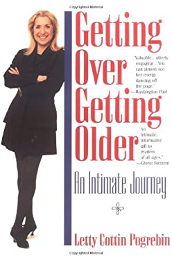 Getting Over Getting Older: An Intimate Journey 9780425157930