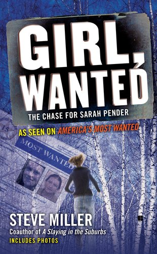 Girl, Wanted: The Chase for Sarah Pender 9780425240342