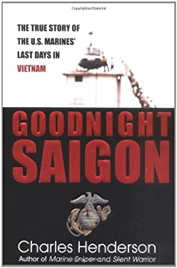 Goodnight Saigon: 7 9780425188460