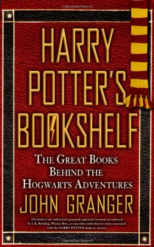 Harry Potter's Bookshelf: The Great Books Behind the Hogwarts Adventures 9780425229798