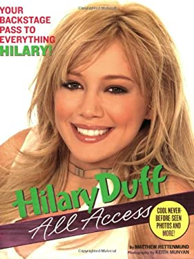 Hilary Duff: All Access 9780425205198