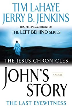 John's Story: The Last Eyewitness 9780425217139