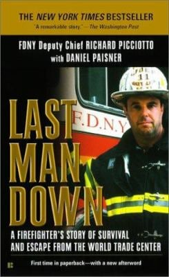 Last Man Down: A New York City Fire Chief and the Collapse of the World 9780425189887