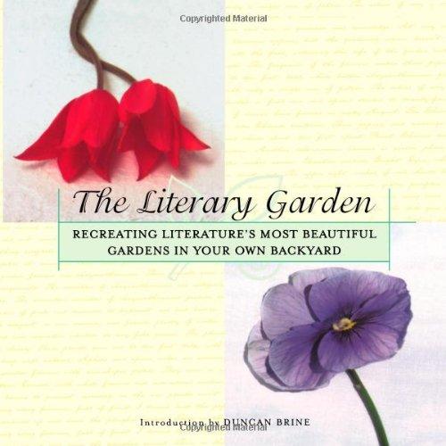 Literary Garden, The: Recreating Literature's Most Beautiful Gardens in 9780425183410