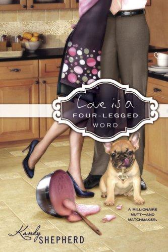 Love Is a Four-Legged Word 9780425227848