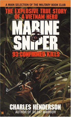 Marine Sniper: 93 Confirmed Kills 9780425103555