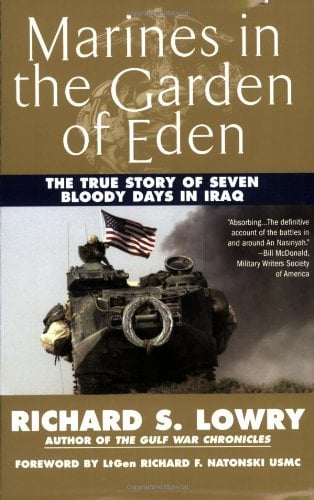 Marines in the Garden of Eden: The True Story of Seven Bloody Days in Iraq 9780425215296