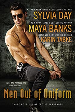 Men Out of Uniform: Three Novellas of Erotic Surrender 9780425243169