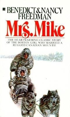 Mrs. Mike: The Story of Katherine Mary Flannigan 9780425103289
