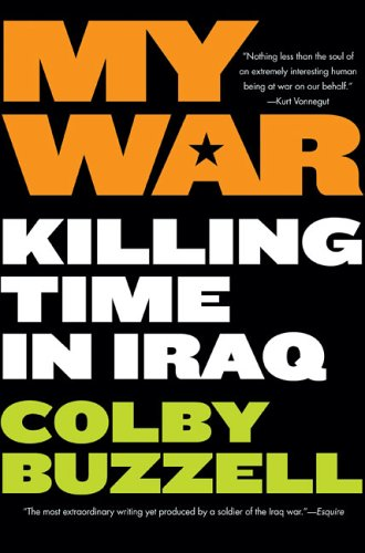 My War: Killing Time in Iraq 9780425211366