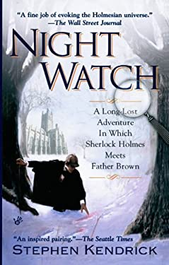 Night Watch: A Long-Lost Adventure in Which Sherlock Holmes Meets Father Brown 9780425213513