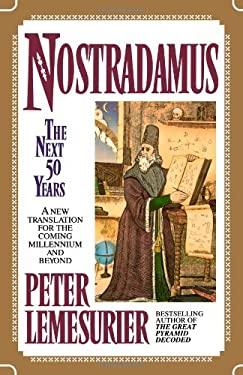 Nostradamus: The Next Fifty Years 9780425144336