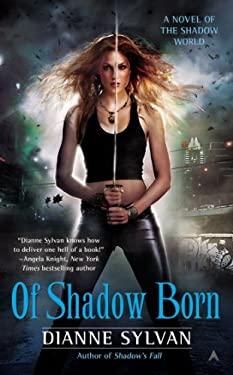 Of Shadow Born 9780425259801