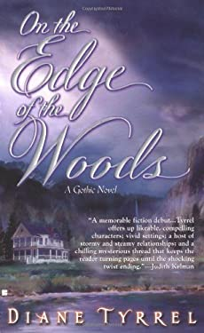On the Edge of the Woods: A Gothic Romance: 5 9780425194775