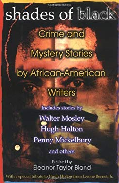 Shades of Black: Crime and Mystery Stories by African-American Authors: 6 9780425194027