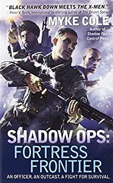 Shadow Ops: Fortress Frontier 9780425256367