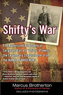 Shifty's War: The Authorized Biography of Sgt. Darrell