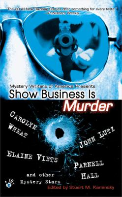 Show Business Is Murder: 7 9780425204498