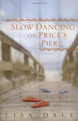 Slow Dancing on Price's Pier - Dale, Lisa