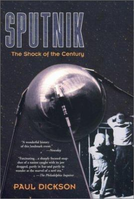 Sputnik: The Shock of the Century 9780425188439