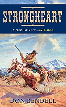 Strongheart: A Story of the Old West 9780425231081