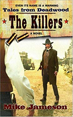 Tales from Deadwood 3: The Killers 9780425213391