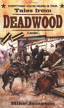 Tales from Deadwood 9780425206751