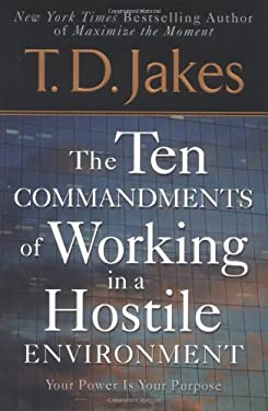 Ten Commandments of Working in a Hostile Environment 9780425200162