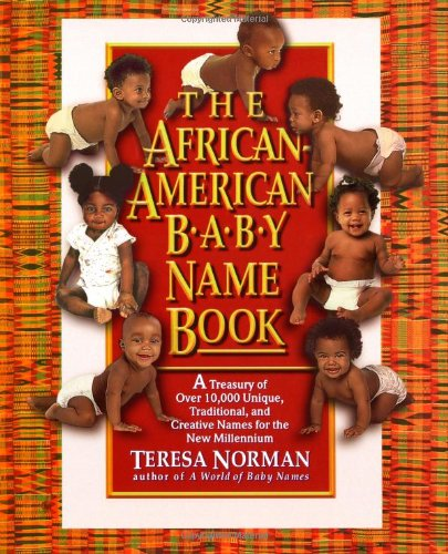 The African-American Baby Name Book 9780425159392