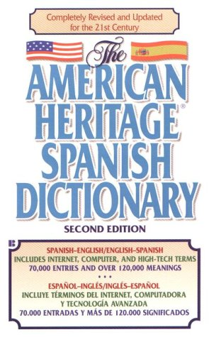 The American Heritage Spanish Dictionary: Spanish/English, English/Spanish 9780425175552