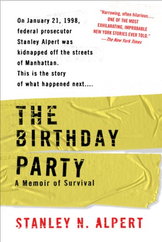 The Birthday Party: A Memoir of Survival 9780425219119