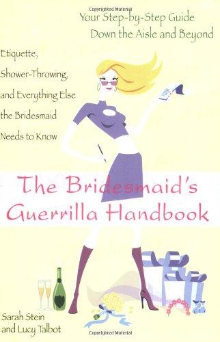 The Bridesmaid's Guerilla Handbook 9780425156766