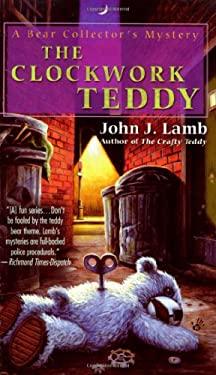 The Clockwork Teddy 9780425224298