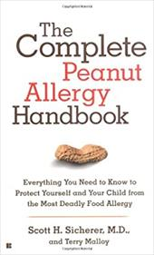 The Complete Peanut Allergy Handbook
