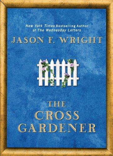 The Cross Gardener 9780425233283