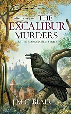 The Excalibur Murders: A Merlin Investigation 9780425222539