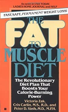 The Fat to Muscle Diet 9780425110607