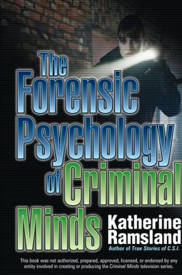 The Forensic Psychology of Criminal Minds 9780425232262